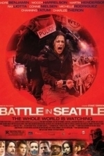 Battle in Seattle (2008)