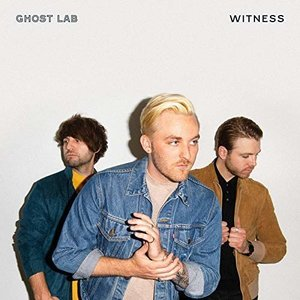 Witness - Single by Ghost Lab
