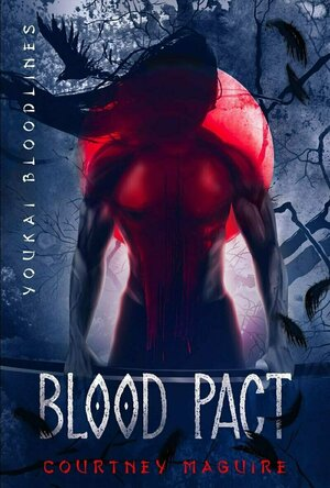 Blood Pact (Youkai Bloodlines #2)