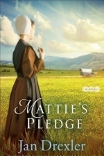 Mattie's Pledge: A Novel (Journey to Pleasant Prairie)