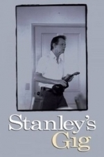 Stanley's Gig (2000)