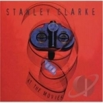At the Movies Soundtrack by Stanley Clarke