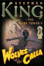 The Wolves of the Calla - Dark Tower V