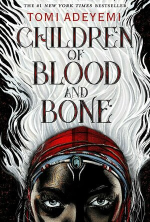 Children of Blood and Bone: Book 1