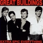 Extra Epic Everything by Great Buildings