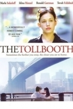 The Tollbooth (2006)