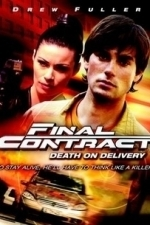 Final Contract: Death on Delivery (2006)