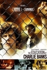 The Education of Charlie Banks (2009)