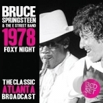 1978 Foxy Night: The Classic Atlanta A Broadcast by Bruce Springsteen & The E Street Band