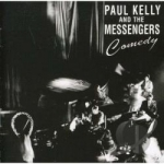 Comedy by Paul Kelly / Paul Kelly & The Messengers