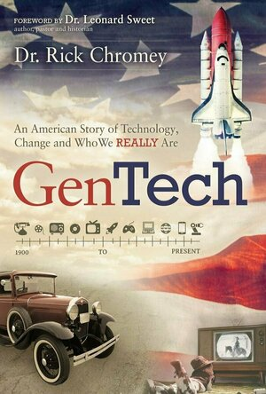 GenTech: An American Story of Technology, Change and Who We Really Are
