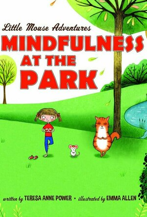 Mindfulness at the Park (Little Mouse Adventures #2)