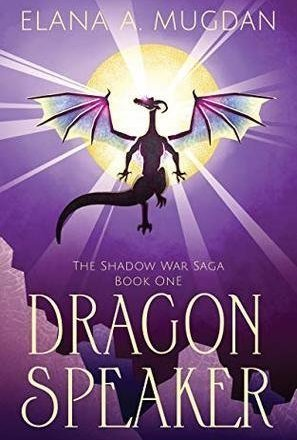 Dragon Speaker (The Shadow War Saga #1)