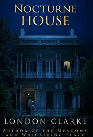 Nocturne House (Legacy of Darkness #3)