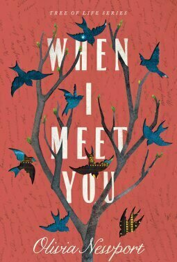When I Meet You (Tree Of Life #3)
