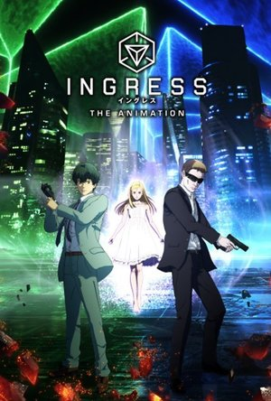 Ingress - The Animation