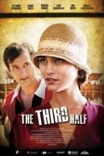 The Third Half (Treto Poluvreme) (2012)