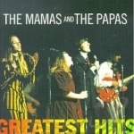 Greatest Hits by The Mamas & the Papas