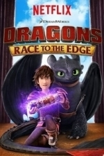 DreamWorks Dragons: Race to the Edge  - Season 3