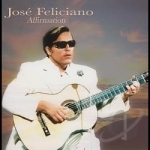 Afirmation by Jose Feliciano