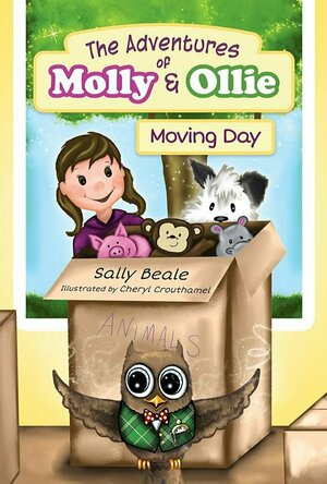 The Adventures of Molly and Ollie: Moving Day (The Adventures of Molly & Ollie #1)