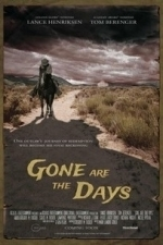 Gone Are the Days (2016)
