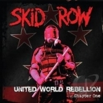 United World Rebellion: Chapter One by Skid Row