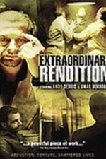 Extraordinary Rendition (2008)