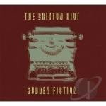 Sudden Fiction by The Brixton Riot